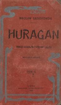 Huragan : powieść historyczna z epoki napoleońskiej. T. 2