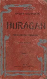 Huragan : powieść historyczna z epoki napoleońskiej. T. 1