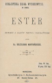 Ester : powieść z czasów niewoli babilońskiej. T. 2