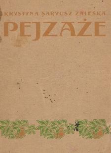 Pejzaże : Pustowarnia i Kraków