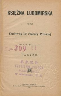 Księżna Lubomirska czyli Cudowny los sieroty polskiej w Paryżu