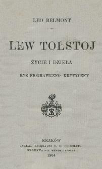 Lew Tołstoj : życie i dzieła : zarys biograficzno-krytyczny