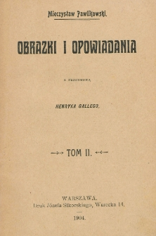 Obrazki i opowiadania. T. 2
