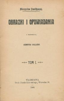 Obrazki i opowiadania. T. 1