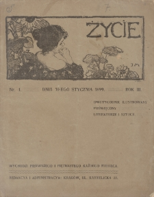 Życie, R. 3, 1899, nr 1 (10 I)