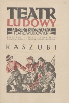 Teatr Ludowy: miesięcznik Związku Teatrów Ludowych. R. 21, 1929, nr 6 (czerwiec)