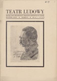 Teatr Ludowy: miesięcznik Organizacyj Teatrów Ludowych w Polsce. R. 27, 1935, nr 5 (maj)
