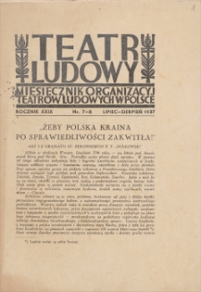 Teatr Ludowy: miesięcznik Organizacyj Teatrów Ludowych w Polsce. R. 29, 1937, nr 7-8 (lipiec-sierpień)